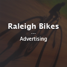 Raleigh Bikes - Advertising